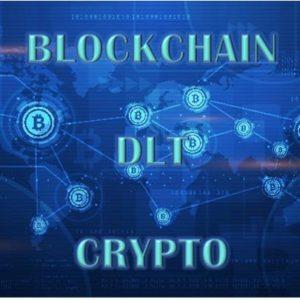 Blockchain, DLT, Crypto
