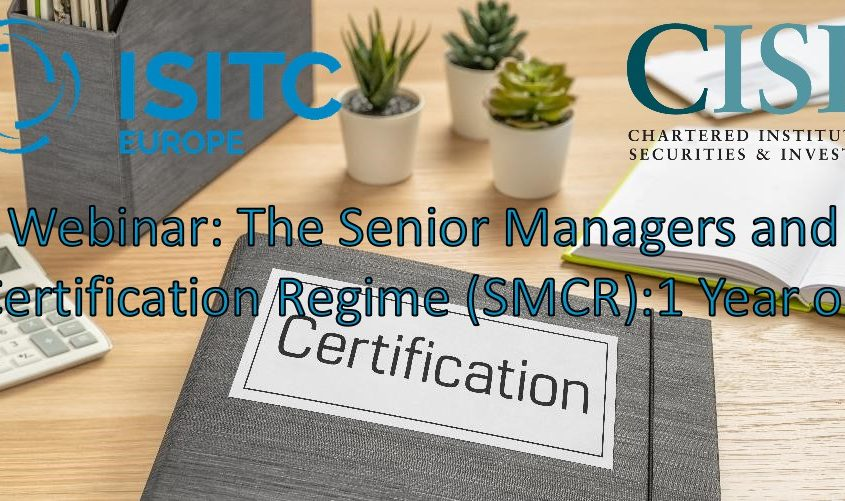 The Senior Managers and Certification Regime (SMCR) 1 Year On