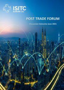 Post Trade Forum Meeting Outcome